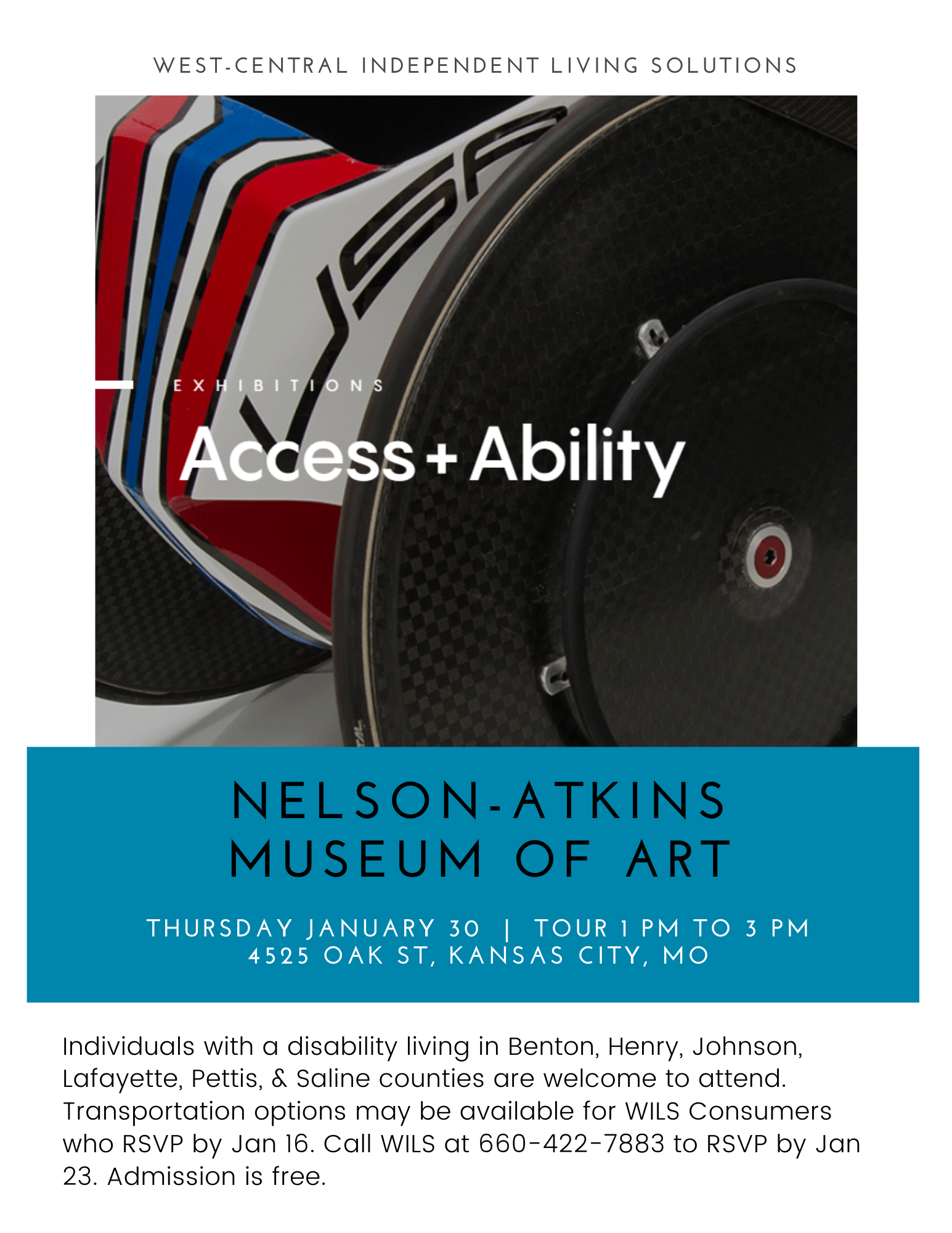 Individuals with a disability living in Benton, Henry, Johnson, Lafayette, Pettis, & Saline counties are welcome to attend. Transportation options may be available for WILS Consumers who RSVP by Jan 16. Call WILS at 660-422-7883 to RSVP by Jan 23. Admission is free.